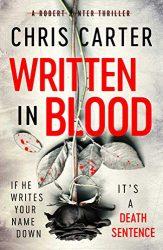 Written in Blood - Robert Hunter Books in Order