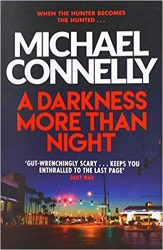 A Darkness More Than Night Michael Connelly Books in Order