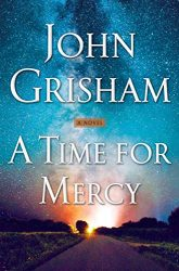 A Time for Mercy Jake Brigance Book 3 John Grisham Books in Order