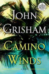 Camino Winds John Grisham Books in Order