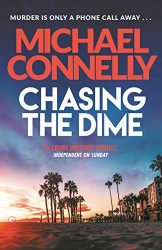 Chasing The Dime Michael Connelly Books in Order