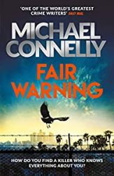 Fair Warning Michael Connelly Books in Order