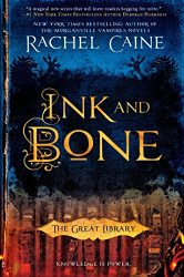 Ink and Bone The Great Library Books in Order
