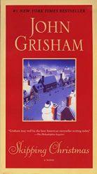 Skipping Christmas John Grisham Books in Order