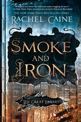 Smoke and Iron The Great Library Books in Order