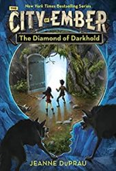 The Diamond of Darkhold The City of Ember Books in Order