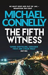 The Fifth Witness Michael Connelly Books in Order