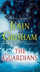 The Guardians John Grisham Books in Order