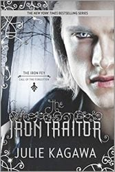 The Iron Traitor The Iron Fey Books in Order