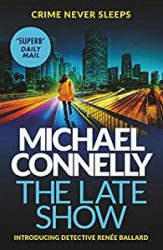The Late Show Michael Connelly Books in Order