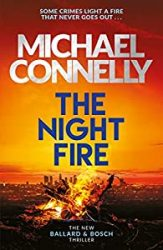 The Night Fire Michael Connelly Books in Order