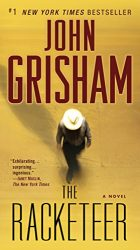 The Racketeer John Grisham Books in Order