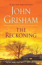 The Reckoning John Grisham Books in Order