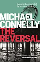 The Reversal Michael Connelly Books in Order