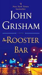 The Rooster Bar John Grisham Books in Order