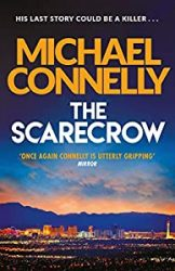 The Scarecrow Michael Connelly Books in Order