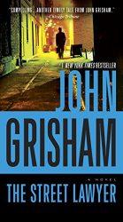 The Street Lawyer John Grisham Books in Order