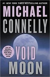Void Moon Michael Connelly Books in Order