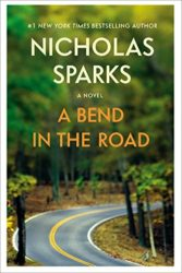 A Bend in the Road - Nicholas Sparks Books in Order