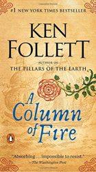 A Column of Fire Ken Follett books in order