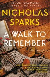 A Walk to Remember - Nicholas Sparks Books in Order