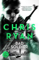 Bad Soldier Danny Black book series in order by Chris Ryan