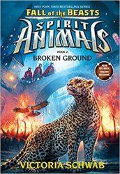 Broken Ground Spirit Animals Fall of the Beasts Victoria VE Schwab Books In Order