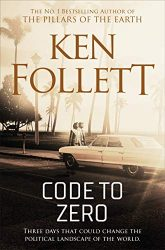 Code to Zero Ken Follett books in order