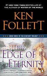 Edge of Eternity Book Three of the Century Trilogy Ken Follett books in order