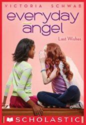 Everyday Angel Last Wishes Victoria VE Schwab Books In Order