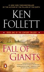 Fall of Giants Book One of the Century Trilogy Ken Follett books in order