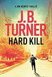 Hard Kill Jon Reznick Books in Order