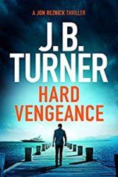 Hard Vengeance Jon Reznick Books in Order