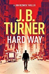 Hard Way Jon Reznick Books in Order