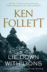 Lie Down with Lions Ken Follett books in order