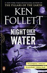 Night Over Water Ken Follett books in order