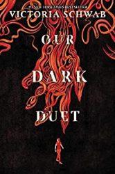 Our Dark Duet Victoria VE Schwab Books In Order