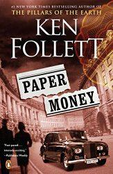 Paper Money Ken Follett books in order