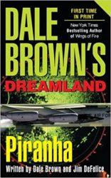 Piranha Dale Brown's Dreamland Books in Order
