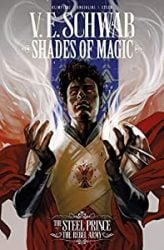 Shades of Magic The Rebel Army Victoria VE Schwab Books In Order