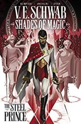 Shades of Magic The Steel Prince Victoria VE Schwab Books In Order