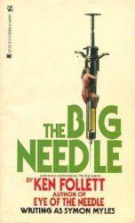 The Big Needle as Simon Myles Ken Follett books in order