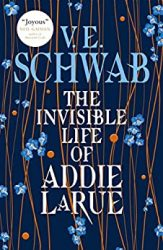 The Invisible Life of Addie LaRue Victoria VE Schwab Books In Order