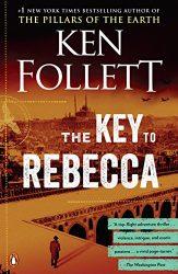 The Key to Rebecca Ken Follett books in order