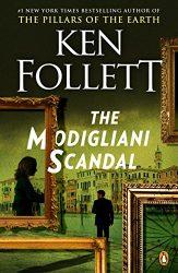 The Modigliani Scandal Ken Follett books in order