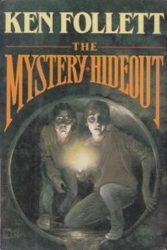 The Mystery Hideout Ken Follett books in order