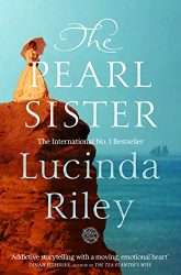 The Pearl Sister - The Seven Sisters Books in Order by Lucinda Riley