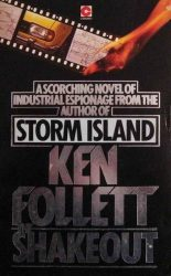The Shakeout Piers Roper series Ken Follett books in order