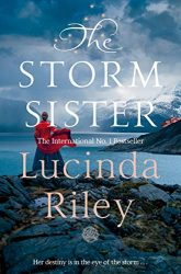 The Storm Sister - The Seven Sisters Books in Order by Lucinda Riley