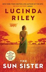 The Sun Sister - The Seven Sisters Books in Order by Lucinda Riley